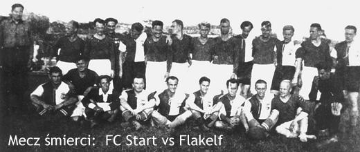Mecz śmierci: FC Start vs Flakelf